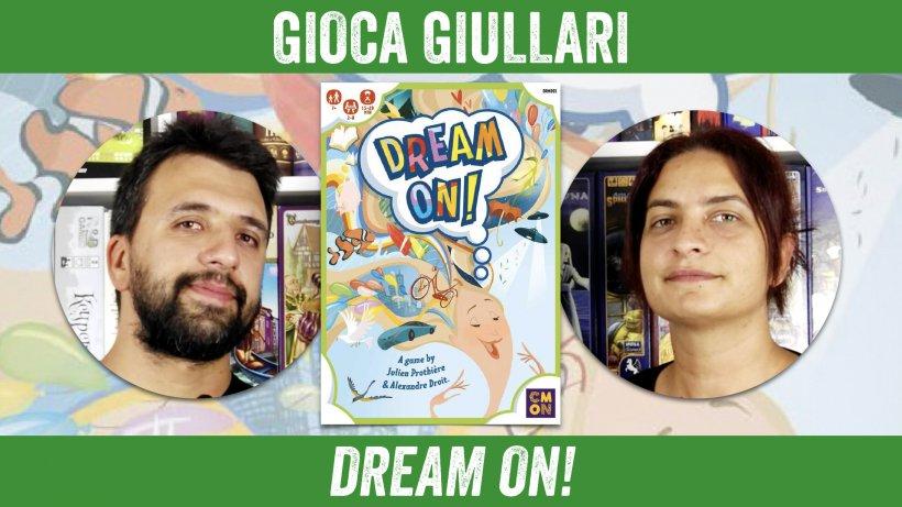 Gioca Giullari Dream On!