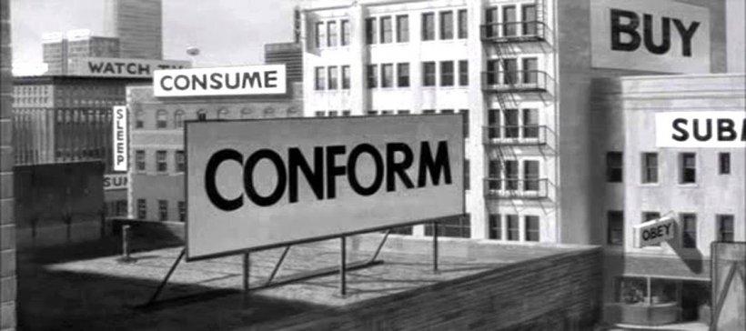 Essi Vivono: conform
