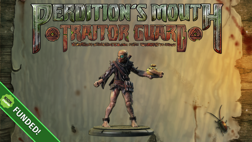 Perdition's Mouth: Traitor Guard