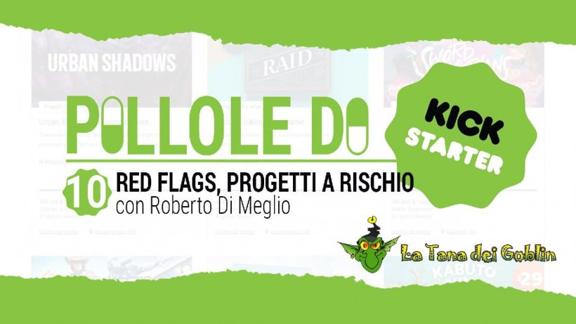 Pillole di Kickstarter 10: red flags