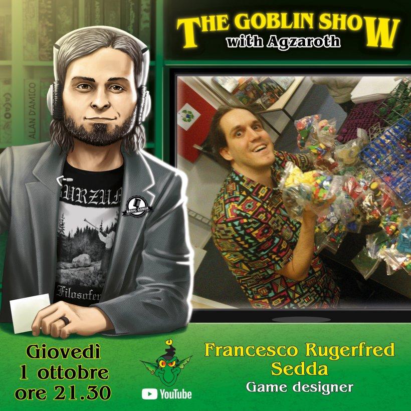 The Goblin Show: Francesco Rugerfred Sedda