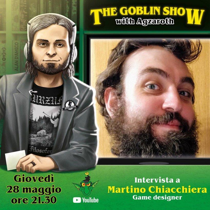 The Goblin Show: Martino Chiacchiera