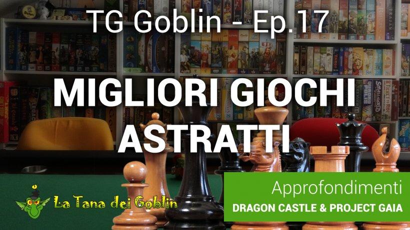 Tg Goblin: episodio 17