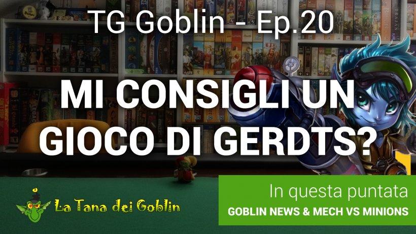 TG Goblin - episodio 20