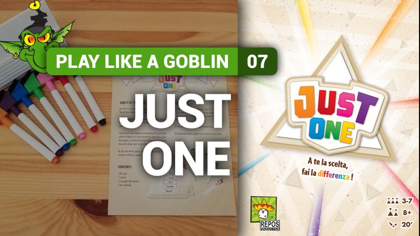 Play Like a Goblin 07: Just One