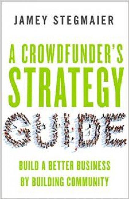 A Crowdfunder's Strategy: copertina
