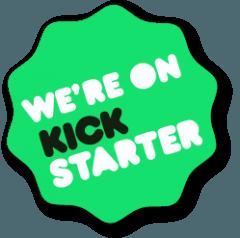 we are on kickstarter