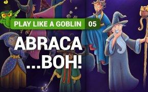 Come si gioca a... Abraca...boh! - Play Like a Goblin, Tutorial #5