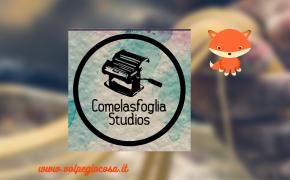Intervista a Comelasfoglia Studios: un gruppo di appassionati genuini