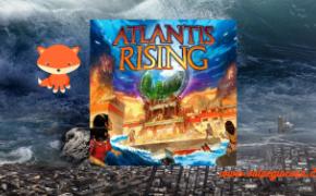 Atlantis Rising: quando gli dei se la prendono a male
