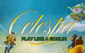 Play like a Goblin Celestia