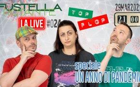 Fustella Rotante – LA LIVE #024 – 29/03/2021 – Speciale Un Anno di Pandemia – Top & Flop