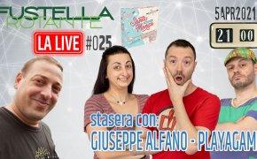 Fustella Rotante – LA LIVE #025 – 05/04/2021 – Ospite Giuseppe Alfano (Playagame) – Santa Monica