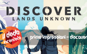 Prime Impressioni – Discover: Land Unknown (Corey Konieczka, ed. FFG, Asmodee Italia)