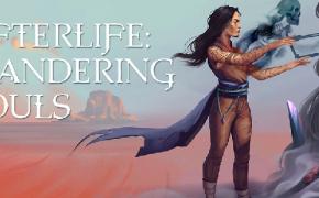 Afterlife: Wandering Souls – La morte è una meravigliosa avventura