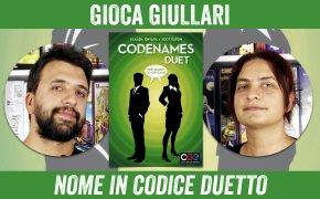 Gioca Giullari Nome in codice Duetto
