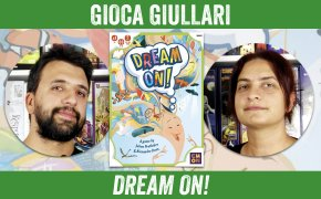 Gioca Giullari Dream On!