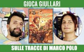 Gioca Giullari Sulle tracce di Marco Polo
