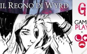 Gameplay Il regno di Wyrd | Il libro game si fa arte
