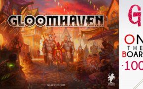 On the Board #100 | Gloomhaven