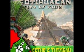 Teotihuacan - Setup e Tutorial
