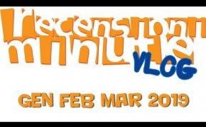 Vlog [126] - Gennaio Febbraio Marzo 2019