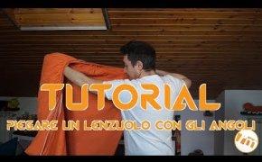 Tutorial L'Uomo di Casa [002] - Come piegare un lenzuolo con gli angoli