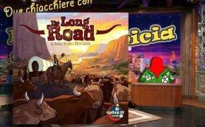 The Long Road - Due chiacchiere con il Meeple con la Camicia