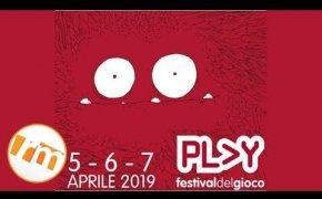 Vlog [127] - Diario Play 2019 + Bottino e commento