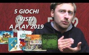 5 Giochi Visti a Play 2019!