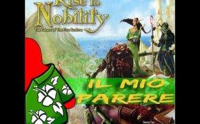 Rise to Nobility - Il mio parere