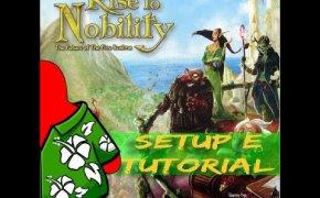 Rise to Nobility - Setup e Tutorial