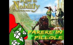 Rise to Nobility - Parere in pillole