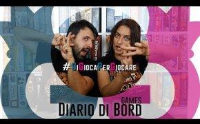 Diario di Bord...Games! 25-30 maggio 12 giochi da tavolo giocati Vlog#11