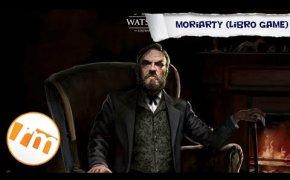 Moriarty: il Napoleone del crimine (libro game) - Recensioni Minute [349]