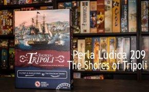 Perla Ludica 209 - The Shores of Tripoli