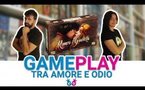 Romeo & Giulietta Partita Completa al gioco da tavolo ispirato alla tragedia di Shakespeare