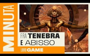 Fra tenebra e abisso (serie libro game) - Recensioni Minute [360]