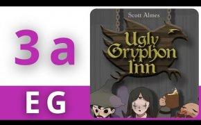 Ugly Gryphon Inn - Esempio di Gioco