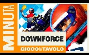 Downforce - Recensioni Minute [361]