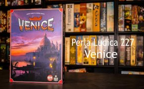 Perla Ludica 227 - Venice