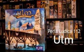 Perla Ludica 112 - Ulm