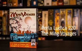 Perla Ludica 220 - The Ming Voyages