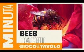 Bees: il reame segreto - Recensioni Minute [373]