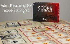 Futura Perla Ludica 004 - Scope Stalingrad