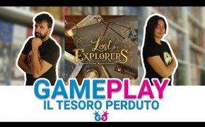 Lost Explorers Partita Completa al Gioco da Tavolo che ci porta alla ricerca del mondo perduto