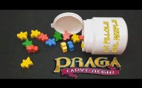 PRAGA CAPUT REGNI - Le pillole del Meeple