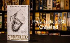 Perla Ludica 230 - Chiseled