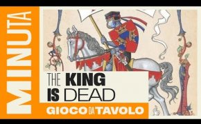 The king is dead - Recensioni Minute [390]