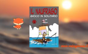 Il Naufrago: un gioco in solitario ma non solo